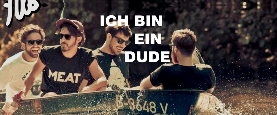 Ich Bin Ein Dude - Dudes Factory at Margin London