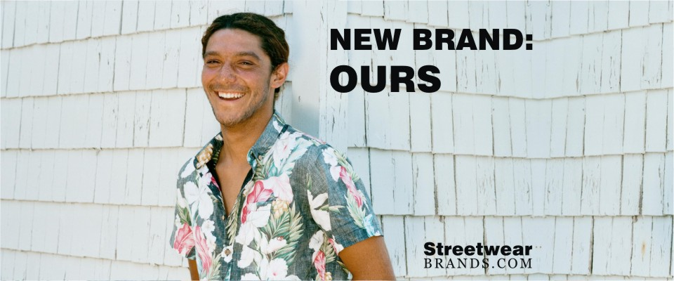 New Brand: OURS at Margin London - Streetwear Brands - StreetwearBrands.com